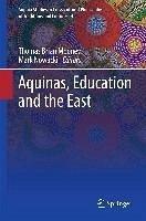 Aquinas, Education and the East (eBook, PDF)