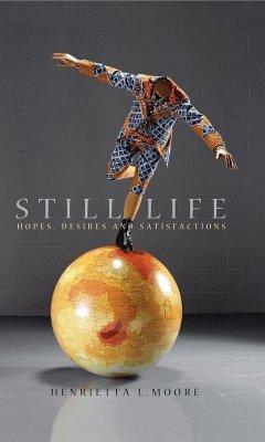 Still Life (eBook, ePUB) - Moore, Henrietta L.