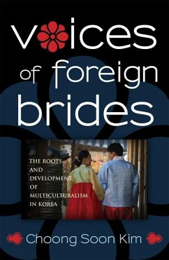 Voices of Foreign Brides (eBook, ePUB) - Kim, Choong Soon