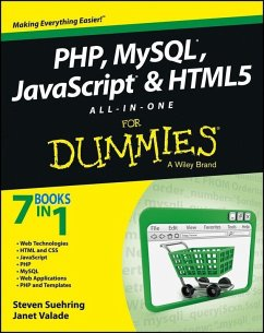 PHP, MySQL, JavaScript & HTML5 All-in-One For Dummies (eBook, ePUB) - Suehring, Steve; Valade, Janet