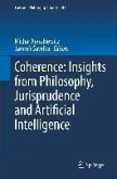 Coherence: Insights from Philosophy, Jurisprudence and Artificial Intelligence (eBook, PDF)