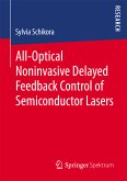 All-Optical Noninvasive Delayed Feedback Control of Semiconductor Lasers (eBook, PDF)