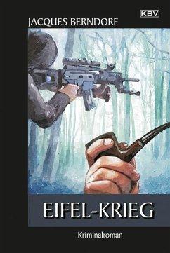 Eifel-Krieg / Siggi Baumeister Bd.21 - Berndorf, Jacques