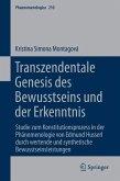 Transzendentale Genesis des Bewusstseins und der Erkenntnis (eBook, PDF)