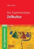 Der Experimentator: Zellkultur (eBook, PDF)