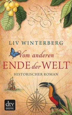 Vom anderen Ende der Welt (eBook, ePUB) - Winterberg, Liv