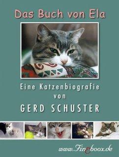Das Buch von Ela (eBook, ePUB) - Schuster, Gerd