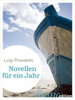 Novellen für ein Jahr (eBook, ePUB) - Pirandello, Luigi