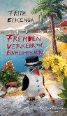Fremdenverkehr mit Einheimischen (eBook, ePUB)
