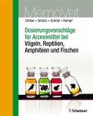 Dosierungsvorschläge für Arzneimittel bei Vögeln, Reptilien, Amphibien und Fischen (eBook, PDF)