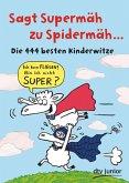 Sagt Supermäh zu Spidermäh (eBook, ePUB)