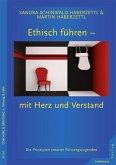 Ethisch führen - mit Herz und Verstand (eBook, ePUB)