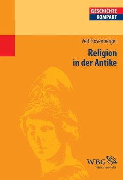 Religion in der Antike (eBook, ePUB) - Rosenberger, Veit