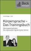 Körpersprache - Das Trainingsbuch (eBook, ePUB)