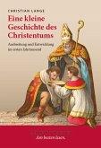 Eine kleine Geschichte des Christentums (eBook, ePUB)
