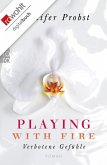 Verbotene Gefühle / Playing with Fire Bd.1 (eBook, ePUB)