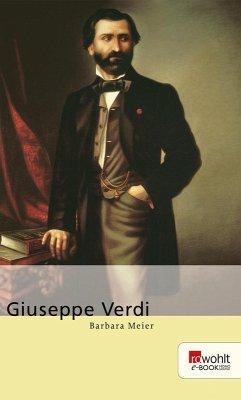 Giuseppe Verdi. Rowohlt E-Book Monographie