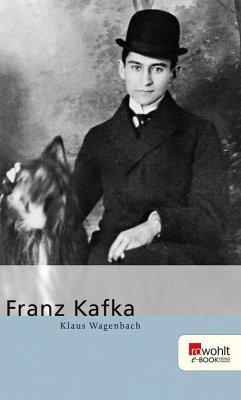 Franz Kafka. Rowohlt E-Book Monographie (eBook, ePUB) - Wagenbach, Klaus