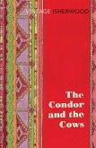 The Condor and the Cows (eBook, ePUB)