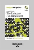 The Reluctant Fundamentalist: Insight Text Guide (Large Print 16pt)