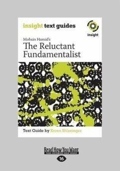 The Reluctant Fundamentalist: Insight Text Guide (Large Print 16pt) - Shlezinger, Keren