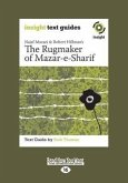 The Rugmaker of Mazar-E-Sharif: Insight Text Guide (Large Print 16pt)