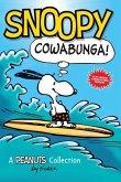Snoopy: Cowabunga! (Peanuts Kids Book 1)