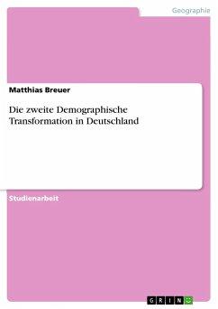 Die zweite Demographische Transformation in Deutschland