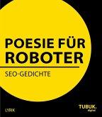 Poesie für Roboter (eBook, ePUB)