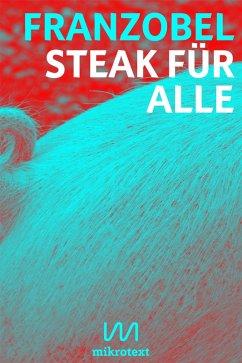 Steak für alle (eBook, ePUB) - Franzobel