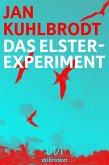 Das Elster-Experiment (eBook, ePUB)