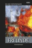 Schwaben-Freunde / Kommissar Braig Bd.16