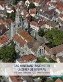 Das Konstanzer Münster Unserer Lieben Frau