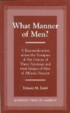 What Manner of Men?: A Reconsideration Across the Synapes of Art History of Three Paintings and Their Images of Men of African Descent