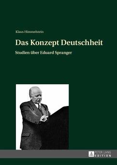 Das Konzept Deutschheit - Himmelstein, Klaus