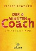 Der 6-Minuten-Coach (eBook, ePUB)