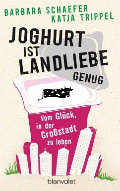 Stadtlust (eBook, ePUB) - Schaefer, Barbara; Trippel, Katja