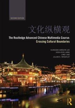 The Routledge Advanced Chinese Multimedia Course - Lee, Kun Shan Carolyn; Liang, Hsin-hsin; Jiao, Liwei