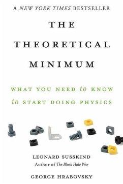 Theoretical Minimum - Susskind, Leonard; Hrabovsky, George