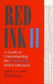 Red Ink II: A Guide to Understanding the Continuing Deficit Dilemma