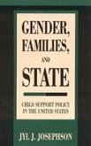 Gender, Families, and State: Child Support Policy in the United States