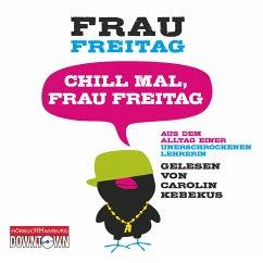 Chill mal, Frau Freitag (MP3-Download) - Freitag, Frau