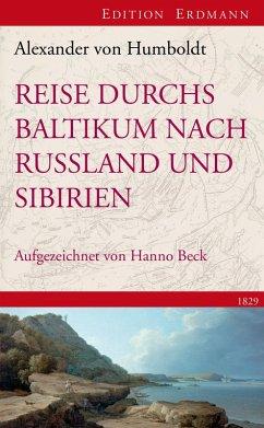 Reise durchs Baltikum nach Russland und Sibirien 1829 (eBook, ePUB) - Humboldt, Alexander Von