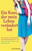 Ein Kuss, der mein Leben verändert hat (eBook, ePUB)