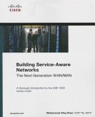 Building Service-Aware Networks: The Next-Generation WAN/MAN