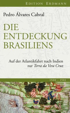 Die Entdeckung Brasiliens (eBook, ePUB) - Cabral, Pedro Álvares