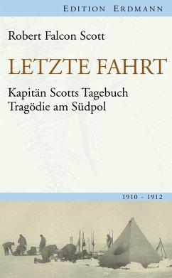 Letzte Fahrt (eBook, ePUB) - Scott, Robert Falcon