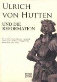Ulrich von Hutten und die Reformation
