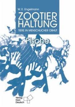 Zootierhaltung 5. Fische - Engelmann, Wolfgang Eberhard