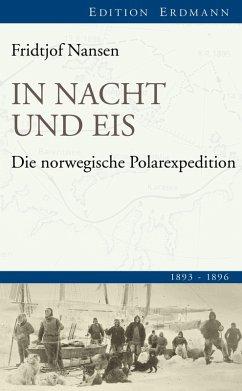 In Nacht und Eis (eBook, ePUB) - Nansen, Fridtjof